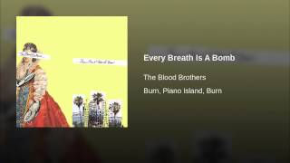 Every Breath Is A Bomb