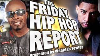 The Friday Hip Hop Report (Feb 20th)