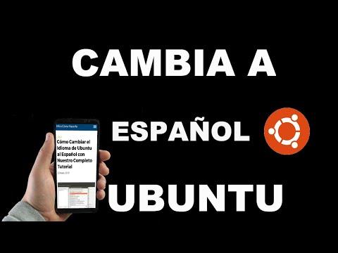 Cómo Cambiar el Idioma de Ubuntu al Español con Nuestro Completo Tutorial
