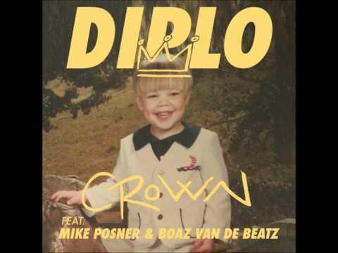 Diplo feat. Mike Posner, Boaz Van De Beatz & Riff Raff - Crown (Original Mix) [Trap]