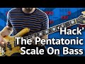 The Pentatonic Scale For Bass: A 'Hack' For Memorizing And Combining Pentatonic Shapes