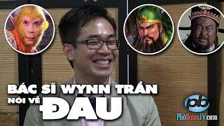 Sống Khỏe với Dr. Wynn: Các chứng ĐAU