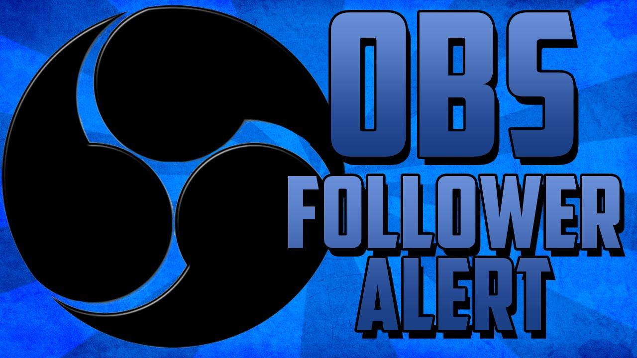 Tutorial Obs How To Set Up Follower Alert Nightdev Doovi - Www imagez co