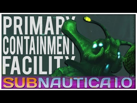 Subnautica 1.0 - #13 - Primary Containment Facility