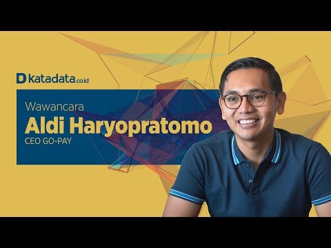 Wawancara CEO Go-Pay Aldi Haryopratomo - YouTube