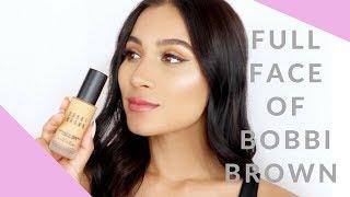 Full Face using Bobbi Brown | Ft. The new Bobbi Brown Skin Longwear Weightless foundation!