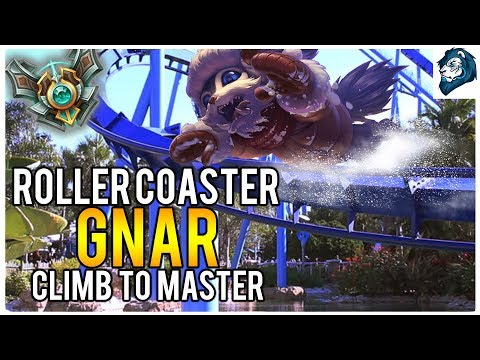 ROLLER COASTER GNAR - Climb to Master | League of Legends