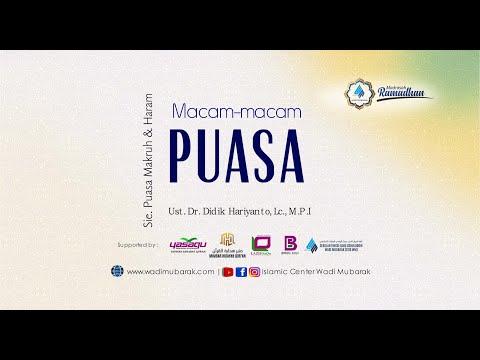 """Macam-macam Puasa Part 3 """"Puasa Yang diHaramkan""""   Ust. Dr. Didik Hariyanto Lc., M.P.I"""