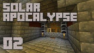 Solar Apocalypse LP HUMBLE HOLE  Ep 2  Modded Minecraft Survival