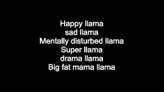 Twaimz - The llama song LYRICS