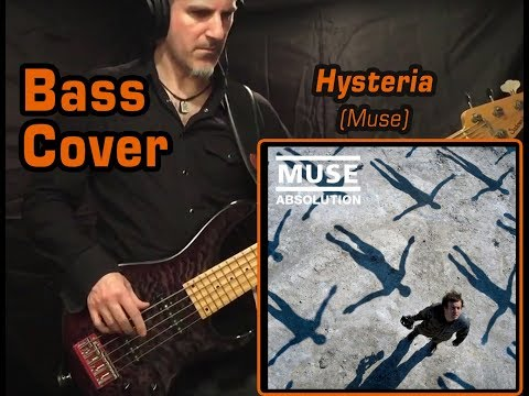 Muse - Hysteria - Bass Cover