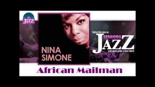 Nina Simone - African Mailman (HD) Officiel Seniors Jazz