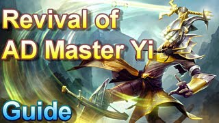 AD Master Yi Guide - League of Legends