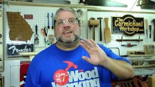 Steve Carmichael - Woodworking Videos 101
