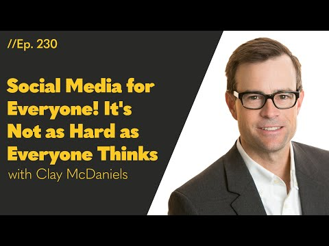 Social Media for Everyone! It's Not as Hard as Everyone Thinks - 230