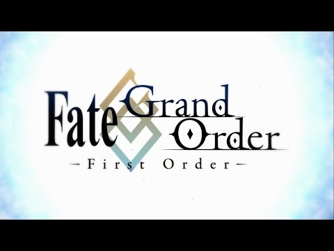 Fate/Grand Order - First Order Trailer
