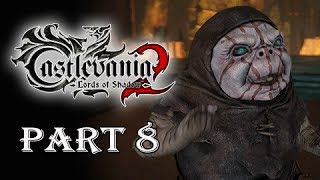 Castlevania Lords of Shadow 2 Walkthrough Part 8 - Drawf (Let's Play Gameplay)