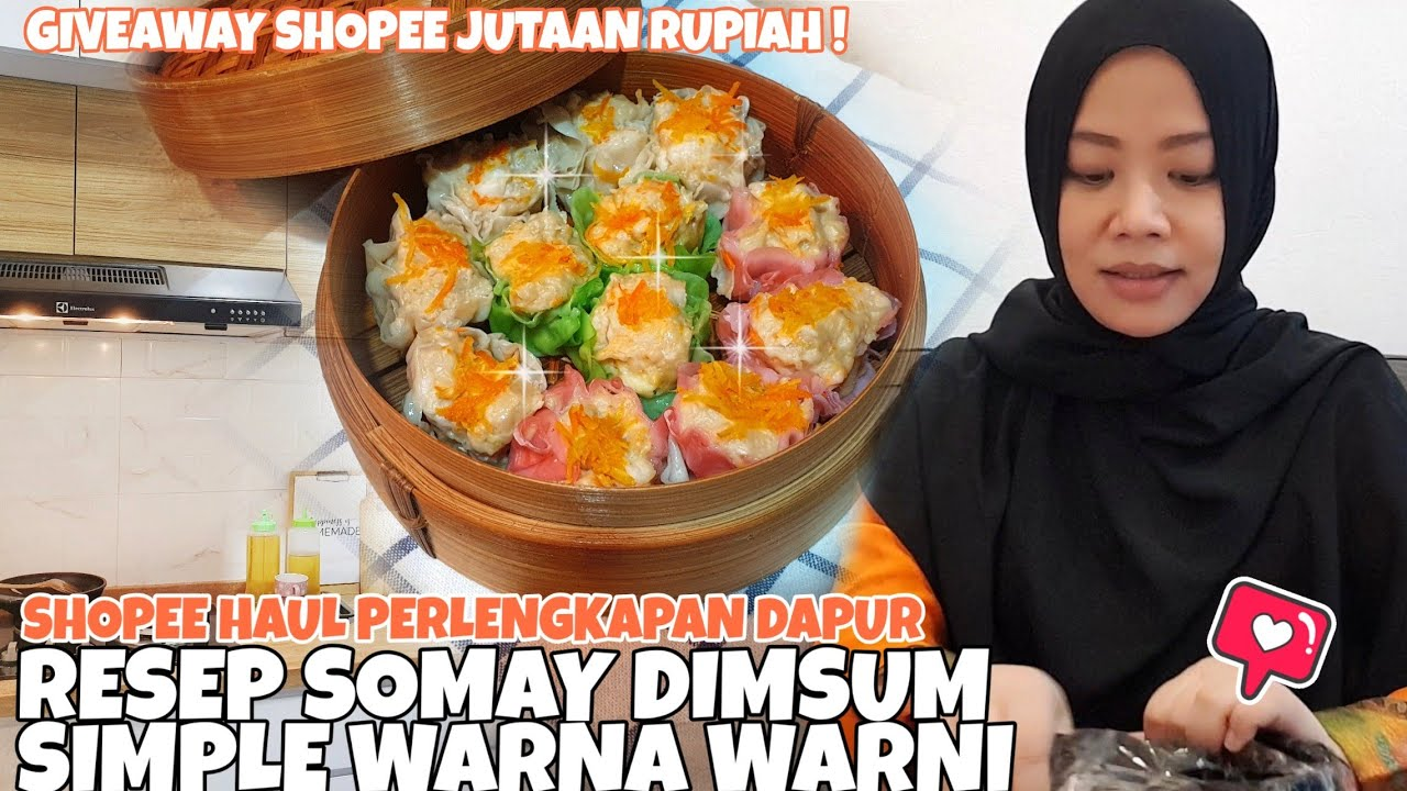 MASAK SOMAY DIMSUM SIMPLE WARNA WARNI - HAUL PERLENGKAPAN DAPUR | Giveaway Shopee Indonesia