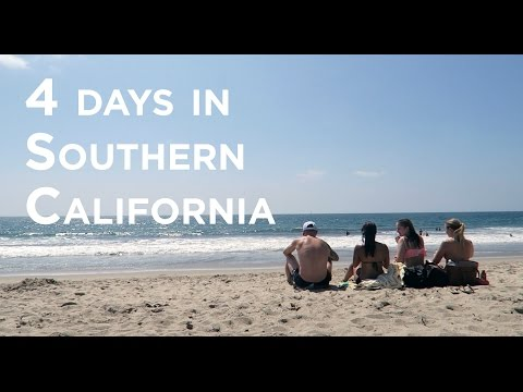 9 Tips to Make the Most of 4 Days in Southern California!