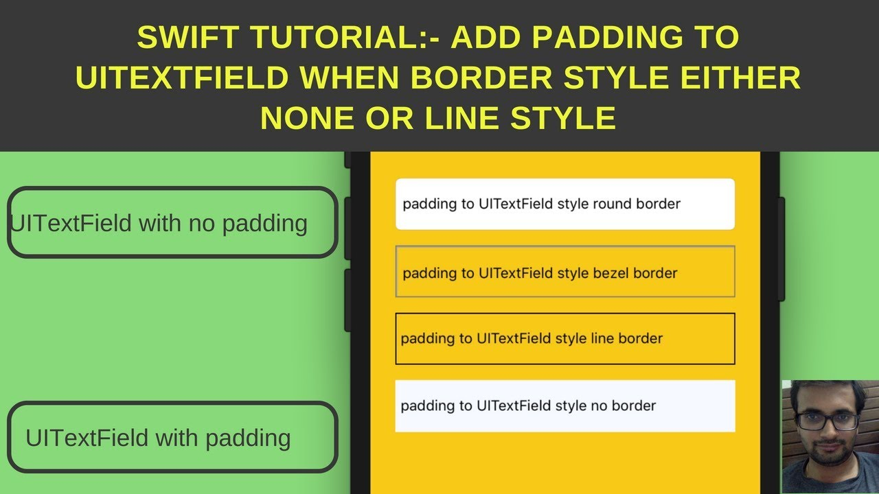 Swift Tutorial:- Add padding to UITextField when Border style either set to  none or line style