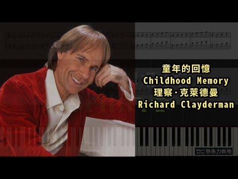 童年的回憶 Childhood Memory, 理察·克萊德曼 Richard Clayderman (Piano Tutorial) Synthesia 琴譜 Sheet Music