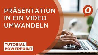 MS PowerPoint: Präsentation in ein Video umwandeln