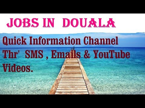 Jobs In  DOUALA    For Freshers & Graduates. Industries, Companies.  CAMEROON