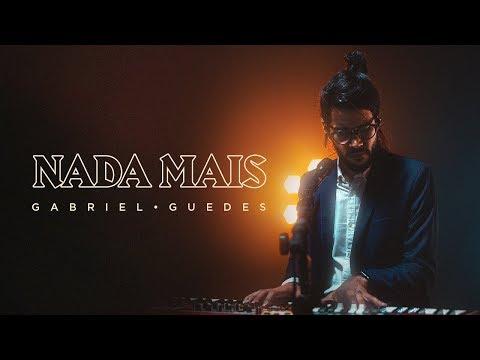 Gabriel Guedes - Nada Mais (Clipe Oficial)