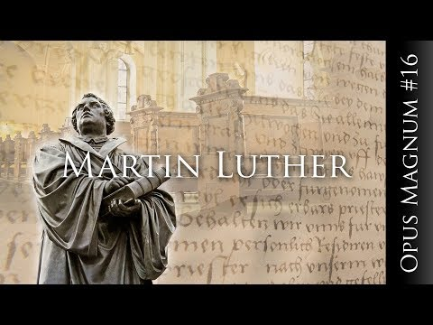 Martin Luther - OPUS MAGNUM #16