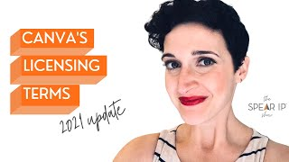 Canva Licensing Terms 2021 Update | The Spear IP Show | Nashville IP and Internet Lawyer
