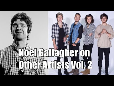 Noel Gallagher on Other Artists Vol. 2