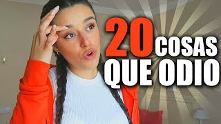 20 COSAS QUE ODIO - Marta