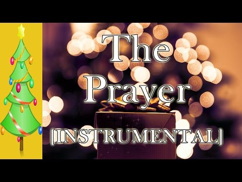 The Prayer || [Karaoke Instrumental + Lyrics]