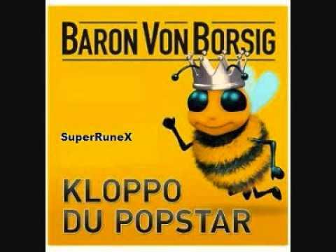 Baron Von Borsig - Kloppo,du Popstar