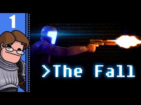 Let's Play The Fall Part 1 - My Intentions Are Peaceful
