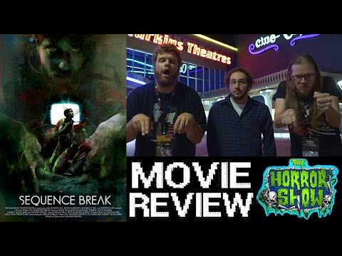 """Sequence Break"" 2017 Dark Sci-Fi Movie Review – The Horror Show"