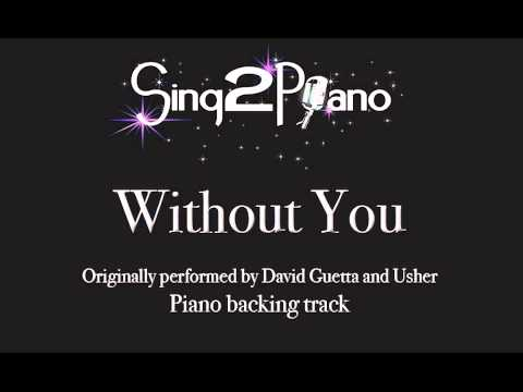 Without You - David Guetta And Usher (Piano Backing, Karaoke) Cover