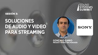 Sesión 3  Soluciones de Audio y Video para streaming