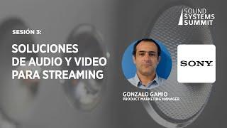 Sesión 3  Soluciones de Audio y Video para streaming