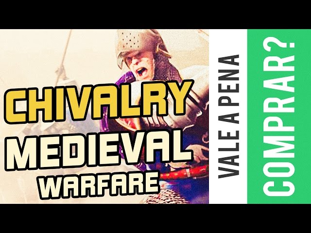 Chivalry Medieval Warfare - Vale a Pena Comprar? Steam?