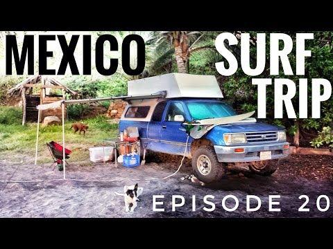 Mexico Surf Trip - Oaxaca OVERLAND TRAVEL VLOG Ep. 20