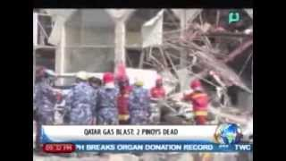 [NewsLife] Qatar gas blast: 2  Filipinos dead, 2 injured || Feb. 28, 2014