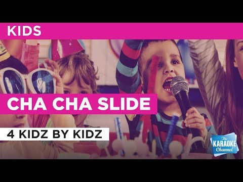Cha Cha Slide in the style of 4 Kidz By Kidz | Karaoke with Lyrics