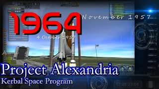 1964 History of Spaceflight in RSS / Project Alexandria-11 / KSP 1.0.4