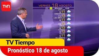 Pronóstico para este viernes 18 de agosto | TV Tiempo