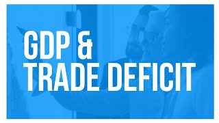 Why Trade Deficits and GDP Don't Matter