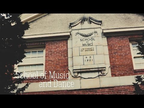 University of Oregon | School of Music and Dance