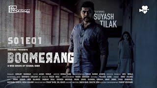 BOOMERANG Web Series S1E1 2019 Suyash Tilak Krunal Rane