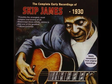 Skip James - Early Recordings (1930's)