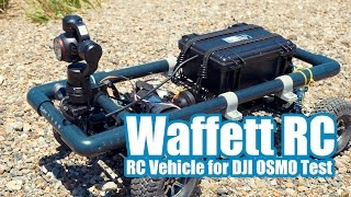 [Waffett RC] RC Vehicle for DJI OSMO [Test]